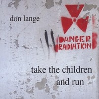 Take the Children and Run-Don Lange CD Image