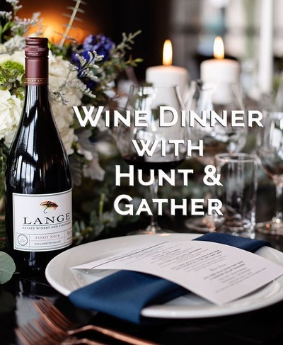 Wine Dinner with Hunt & Gather