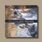 Same River Twice- Don Lange CD Image